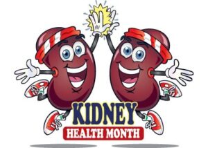National Kidney Month | Toddler Town in Chicago